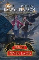 The Bridge to Never Land 1423138651 Book Cover