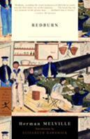 Redburn: His First Voyage, Being the Sailor-Boy, Confessions and Reminiscences of the Son-of-a-Gentleman, in the Merchant Service 0140431055 Book Cover