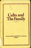 Cults and the Family 0917724550 Book Cover