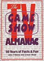 The TV Game Show Almanac 0801987407 Book Cover