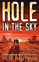 Hole in the Sky 1416968229 Book Cover