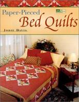 Paper Pieced Bed Quilts (That Patchwork Place) 1564773957 Book Cover