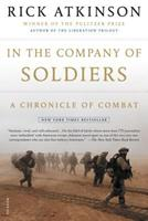 In The Company Of Soldiers: A Chronicle Of Combat 0805075615 Book Cover