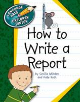 How to Write a Report 1610802780 Book Cover