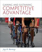 Gaining and Sustaining Competitive Advantage 0131470949 Book Cover