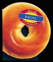 Totally Bagel (Totally Cookbooks) 0890878323 Book Cover