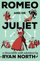 Romeo and/or Juliet 1101983302 Book Cover