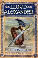 The Foundling and Other Tales of Prydain 0440425360 Book Cover