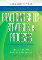 Practicing Skills, Strategies & Processes: Classroom Techniques to Help Students Develop Proficiency 1941112072 Book Cover