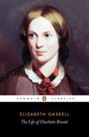 The Life of Charlotte Brontë 0140430997 Book Cover