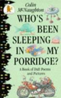 Who's Been Sleeping in My Porridge? 0763601063 Book Cover