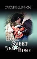 Home Sweet Texas Home 1601549393 Book Cover