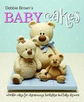 Debbie Brown's Baby Cakes 1905113285 Book Cover