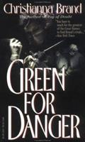 Green for Danger 0786703865 Book Cover
