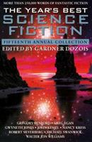 The Year's Best Science Fiction: Fifteenth Annual Collection 0312190336 Book Cover