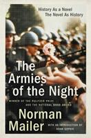 The Armies of the Night: History as a Novel, the Novel as History 0451140702 Book Cover