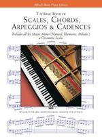 Basic Book of Scales, Chords, Arpeggios and Cadences 0882848593 Book Cover