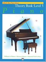 Alfred's Basic Piano Course, Theory Book 5 (Alfred's Basic Piano Library) 0739017438 Book Cover