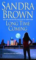 Long Time Coming 0553589350 Book Cover