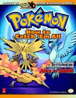 Pokemon: How To Catch 'Em All (Prima Official Game Guide) 0761551913 Book Cover