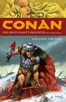 Conan Volume 1: The Frost Giant's Daughter And Other Stories (Conan Graphic Novels) 1593073011 Book Cover