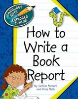 How to Write a Book Report 160279992X Book Cover
