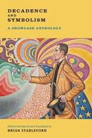 Decadence and Symbolism: A Showcase Anthology 1943813582 Book Cover