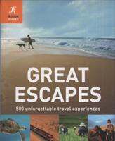 Great Escapes: 500 Unforgettable Travel Experiences. by Richard Hammond and Jeremy Smith 1848369050 Book Cover