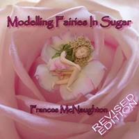 Modelling Fairies in Sugar 0954976126 Book Cover