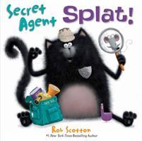 Secret Agent Splat! 006197871X Book Cover