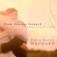 From This Day Forward: Making Your Vows Last a Lifetime 1400072557 Book Cover
