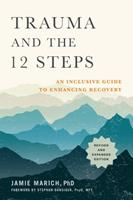 Trauma and the 12 Steps, 2nd Edition