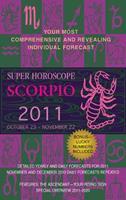 Scorpio (Super Horoscopes 2011) 0425232921 Book Cover