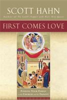 First Comes Love: Finding Your Family in the Church and the Trinity 0385496613 Book Cover