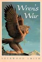 Wren's War (Wren, Book 3) 0152009779 Book Cover