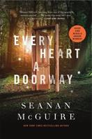 Every Heart a Doorway 0765385503 Book Cover