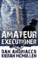 The Amateur Executioner: Enoch Hale Meets Sherlock Holmes 1780924011 Book Cover