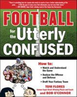 Football for the Utterly Confused 0071628584 Book Cover