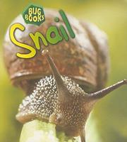 Snail (Heinemann First Library) 1575726645 Book Cover