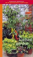 The Kitchen Garden: Simple Projects For The Weekend Gardener 1556709609 Book Cover
