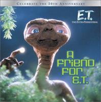 A Friend for E.T. (E.T. the Extra Terrestrial) 0689843631 Book Cover