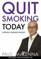 Quit Smoking Today Without Gaining Weight (Book & CD) 1401949118 Book Cover
