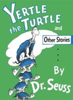 Yertle the Turtle (Classic Seuss) 0394800877 Book Cover