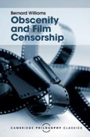Obscenity and Film Censorship: An Abridgement of the Williams Report 1107113776 Book Cover