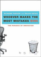 Whoever Makes the Most Mistakes Wins 0743225929 Book Cover