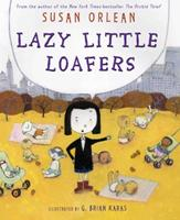 Lazy Little Loafers 0810970279 Book Cover