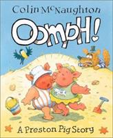 Oomph!: A Preston Pig Story 1842700014 Book Cover