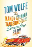 The Kandy-Kolored Tangerine-Flake Streamline Baby 0671772058 Book Cover