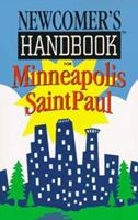 Newcomers Handbook for Minneapolis Saint Paul (Newcomer's Handbooks) 0912301333 Book Cover