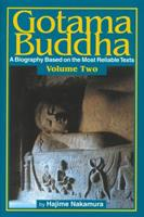 Gotama Buddha: A Biography Based on the Most Reliable Texts 4333020727 Book Cover